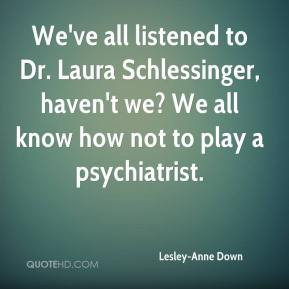 Dr Laura Schlessinger Quotes