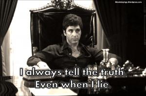 Eu sempre falo a verdade,
