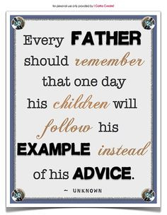 Printable Quotes for Dads. Four free downloads at I Gotta Create! More