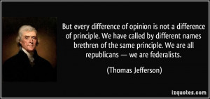 quote-but-every-difference-of-opinion-is-not-a-difference-of-principle ...
