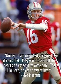Joe Montana quote More