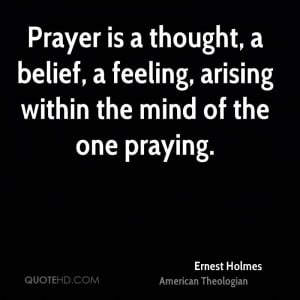 Ernest Holmes Quotes