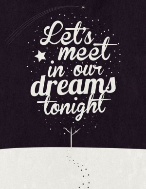Let's meet in our dreams tonight. on We Heart It - http://weheartit ...