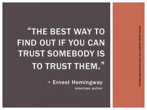 Trust Quote_Hemingway