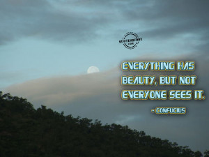 ... ://www.quotesbuddy.com/beauty-quotes/not-everyone-see-the-beauty