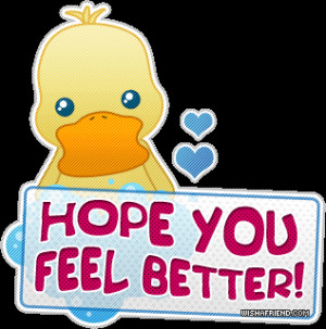 hope you feel better soon - Google Search Vacations Quotes, Facebook ...