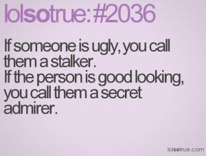 Stalker Jokes Quotes