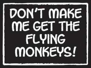 ... flying # monkeys 4 5x6 sign http www countrymarketplaces com flying