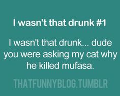 wasn t that drunk more wasnt drunk people laugh giggles and quotes ...