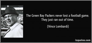 The Green Bay Packers never lost a football game. They just ran out of ...