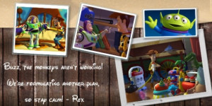 Disneys Toy Story I Quotes Brought To You By Quotes Worth Repeating