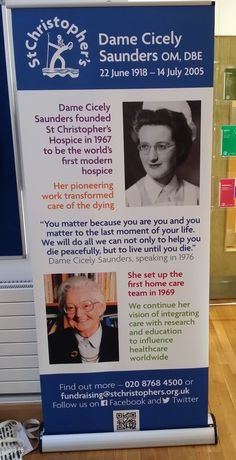 pull up banner to celebrate Dame Cicely Saunders at our St ...