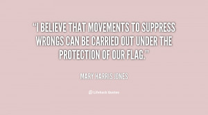 believe that movements to suppress wrongs can be carried out under ...