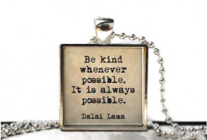 Dalai Lama be kind quote resin necklace or keychain word jewelry quote ...