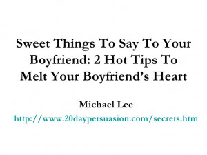 Cute Sweet Things to Say to Your Boyfriend