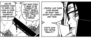 Itachi Quotes Reality This reminded me of one of the best quotes i ...