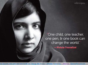 one-child-one-teacher-one-pen-and-one-book-can-change-the-world-malala ...