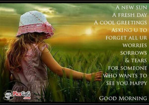 day good morning quotes and greetings to wish happy day good morning ...