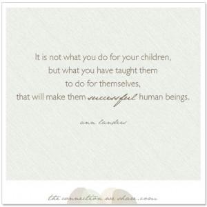 Quotes, Raising Children Quotes, Quotes Children, Motherhood Quotes ...