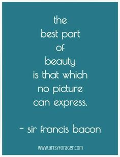 is that which no picture can express sir francis bacon # quotes ...