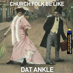 ... save to folder funny pictures ankle jokes funny church sayings 0 %