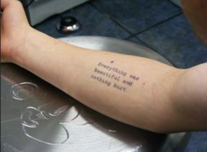... -was-beautiful-and-nothing-hurt-a-really-amazing-literary-tattoo