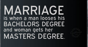 Funny Marriage Quotes Quote: Marriage is when a man looses his...
