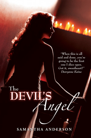Devil And Angel Quotes Of the devil's angel and