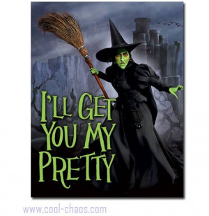 wicked witch quotes