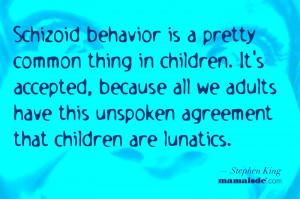 Children Are Lunatics