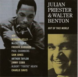 Julian Priester/Walter Benton: Out Of This World