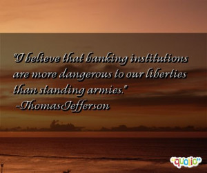 believe that banking institutions are more