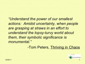 Understand the power of our smallest actions: Amidst uncertainty, when ...
