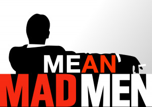 Mean Mad Men Tumblr shows that admen are all mean girls at heart