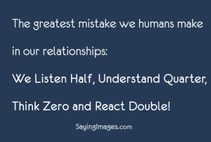 We Make In Our Relationships: Quote About The Greatest Mistake We Make ...