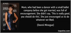 had been a dancer with a small ballet company before she got married ...