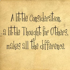 ... , Be Kind, Kindness Matters, Quotes Sayings, Kind Matter, Considered