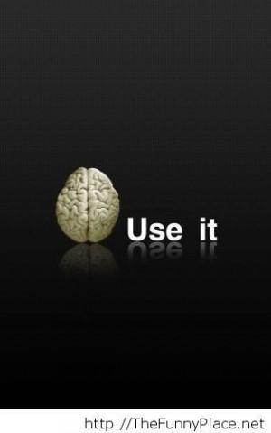 tagged brain brain quotes brain use it fun brain fun brain quotes ...