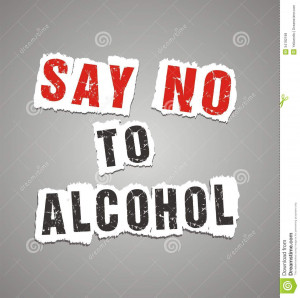 Anti Alcohol Posters Say no to alcohol poster,
