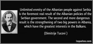 is the foremost real result of the Albanian policies of the Serbian ...