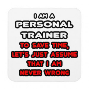 Funny Personal Trainer T-Shirts Beverage Coaster