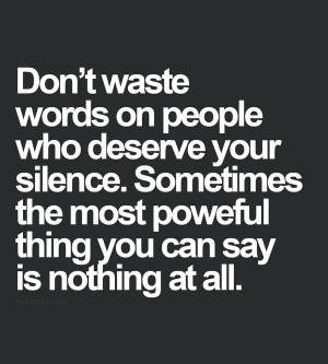 Life #Quotes #QuotesAboutLife Don't waste words on people who ...