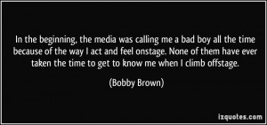 More Bobby Brown Quotes