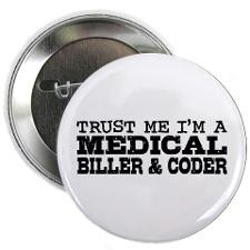 Funny Medical Billing And Coding Buttons, Pins, & Badges