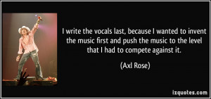 More Axl Rose Quotes