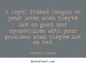 Loyalty quotes...