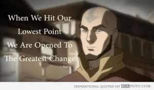 When we hit our lowest point - Inspirational quote by Aang: