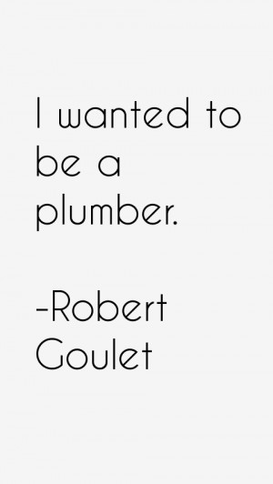 Robert Goulet Quotes & Sayings