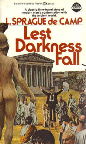 "Start by marking ""Lest Darkness Fall"" as Want to Read:"