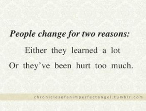5729425880_change_quotes_sayings_about_life_people_hurt_learn_xlarge ...